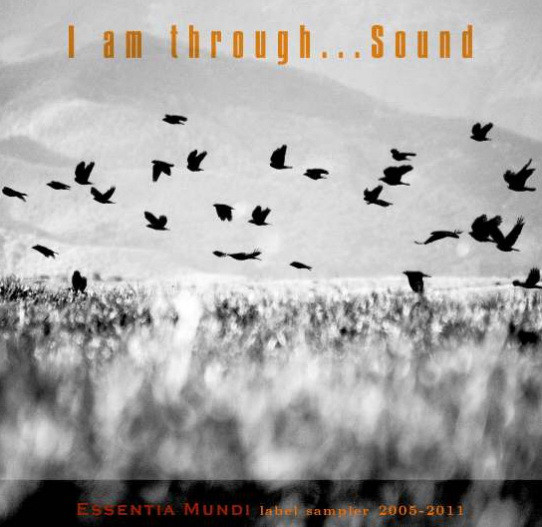 I Am Through...Sound